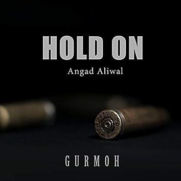 Hold On (feat. Gurmoh)