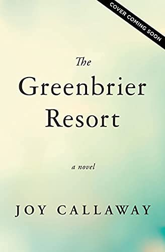 The Greenbrier Resort (English Edition)