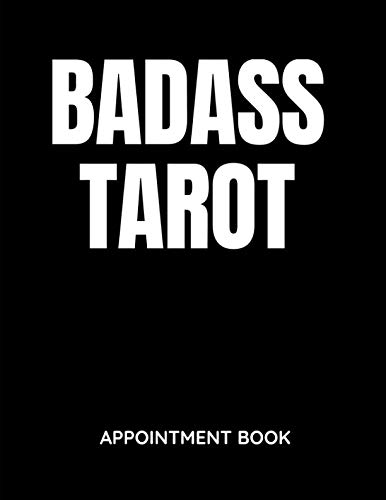 Badass Tarot - Appointment Book: Daily and Hourly - Undated Calendar - Schedule Interval Appointments & Times