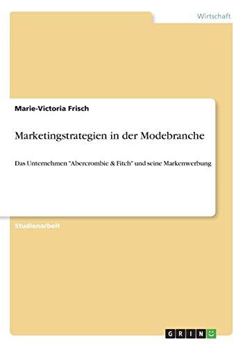 Marketingstrategien in der Modebranche: Das Unternehmen