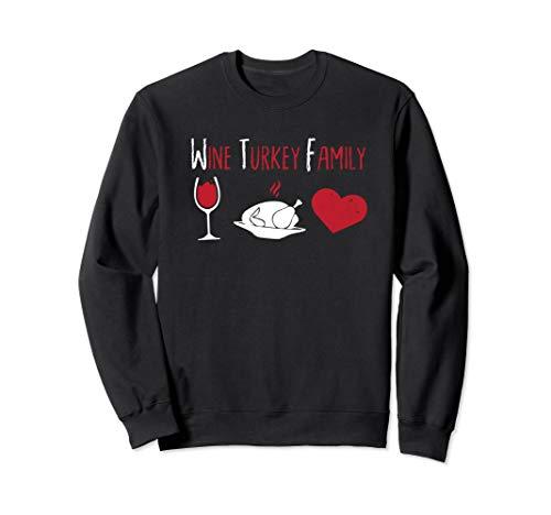 WTF Wein Türkei Familie lustige Danksagung Sweatshirt