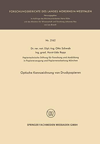 Optische Kennzeichnung von Druckpapieren (Forschungsberichte des Landes Nordrhein-Westfalen)