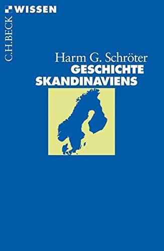 Geschichte Skandinaviens (Beck'sche Reihe)
