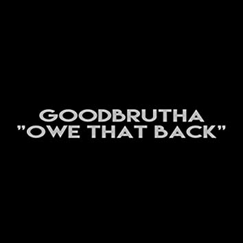 Owe That Back