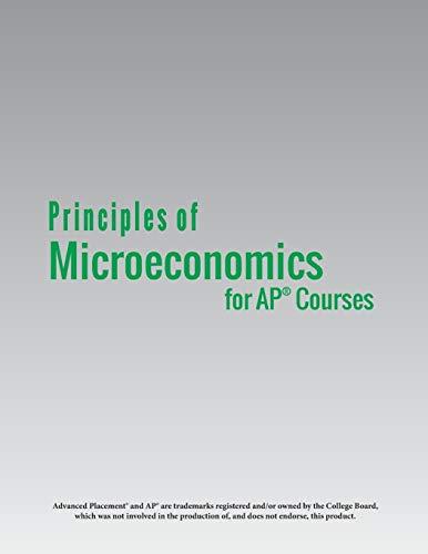 Principles of Microeconomics for AP® Courses