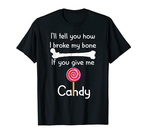 """T-Shirt mit Aufschrift """"I'll Tell You How I Broke It If You Give Me Candy"""" T-Shirt"""