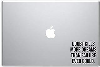 "Doubt Kills More Dreams, Inspirational Sticker Decal MacBook Pro Air 13"" 15"" 17"" Laptop Sticker Motivational Text Quote St..."