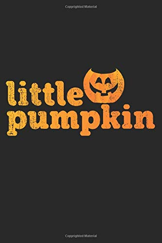 Little Pumpkin: A5 Notizbuch, 120 Seiten liniert, Halloween Party Gruselnacht Kleiner Kürbis Kind Kinder Baby