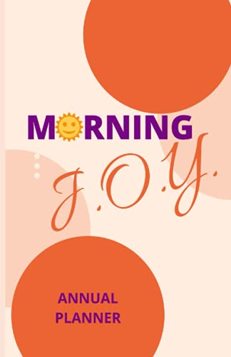 Morning J.O.Y.: Annual Planner