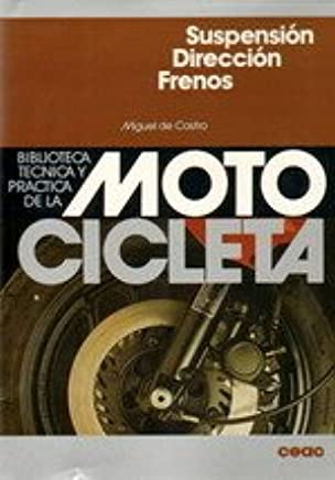 Motocicleta - Suspension Direccion Frenos (Spanish Edition)