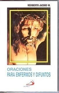 Oraciones Para Enfermos Y Difuntos by Heriberto Jacobo M. (1997-05-03)