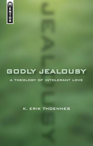 Image of Godly Jealousy: A Theology of Intolerant Love