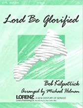Lord Be Glorified (Handbell Sheet Music, Handbell 3-5 octaves)