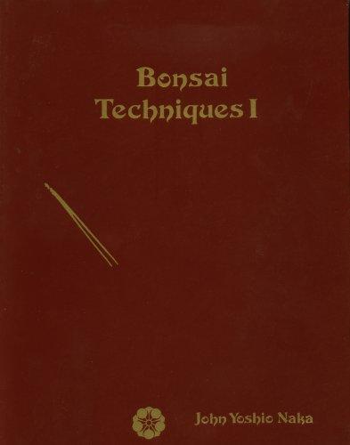 Bonsai Techniques I