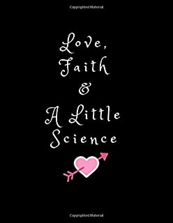 Love, Faith and a Little Science: IVF Journey Journal (Stay Positive Gift for Wife, Best Friend, Sister, Daughter)