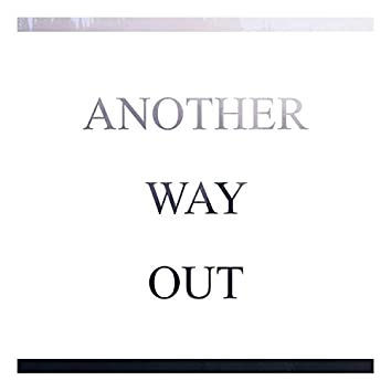 Another Way Out