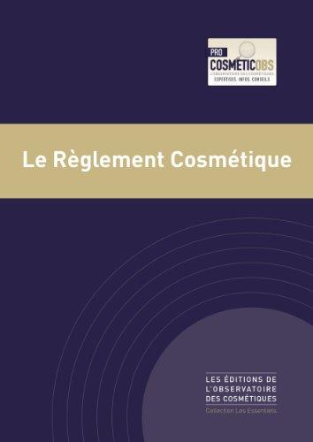 Le Règlement Cosmétiques (French Edition)