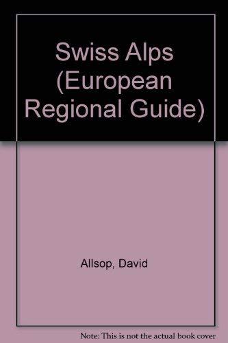 Swiss Alps (European regional guide)