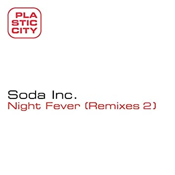 Night Fever Remixes 2