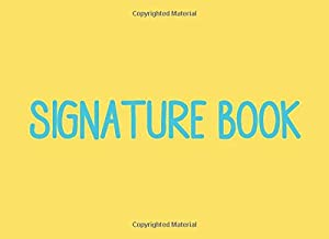 Signature Book: Blank Unlined Book for Collecting Autographs and Messages with Cute Simple Cover Design in Yellow and Blue