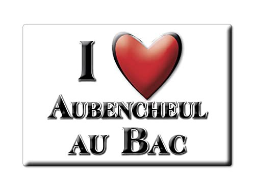 Enjoymagnets AUBENCHEUL AU BAC (59) Souvenir IMANES DE Nevera Francia AQUITAINE IMAN Fridge Magnet Corazon I Love