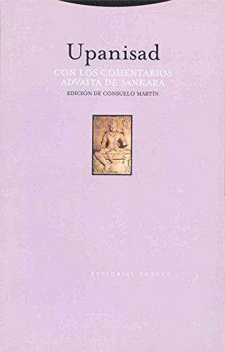 Upanisad: Con los comentarios advaita de Sankara (Estructuras y Procesos. Religión)
