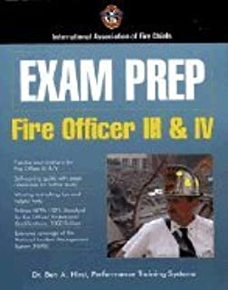 Exam Prep- Fire Officer 3 & 4 (07) by Chiefs, International Association of Fire [Paperback (2007)]