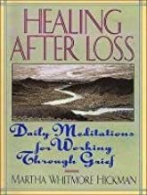 Healing After Loss : Daily Meditations for Working Through Grief(CD-Audio) - 2011 Edition