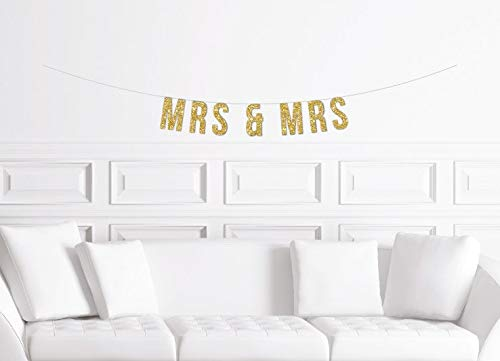 Gifts & Cards Glitter Banner, Mrs & Mrs Banner/Gold Glitter Gay Wedding Sign/Engagement Party Decor/Wedding Shower Decorations/Lesbian Decorations/Women Many Colors