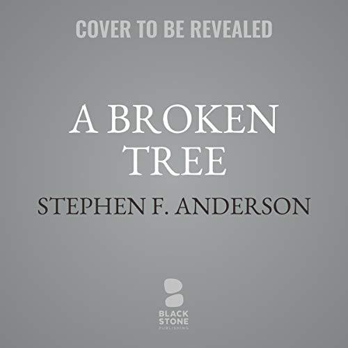 A Broken Tree audiobook cover art