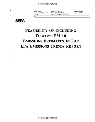 Feasibility Of Including Fugitive PM-10 Emissions Estimates In The EPA Emissions Trends Report