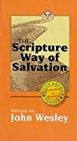 Scripture Way of Salvation: Sermons 1879089173 Book Cover