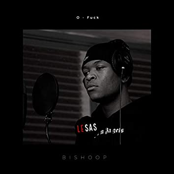 Fuck (feat. Bishoop)
