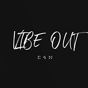 Vibe Out (E4N)