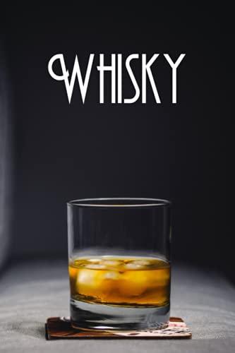 WHISKY: Cuaderno de degustación - Cuaderno para completar - Fichas prácticas de cata - Amantes del whisky
