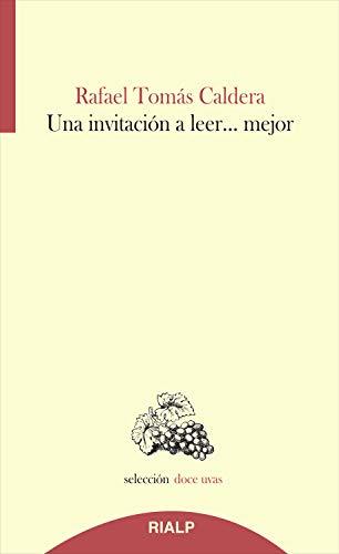 Una invitación a leer...mejor (Doce uvas) (Spanish Edition)