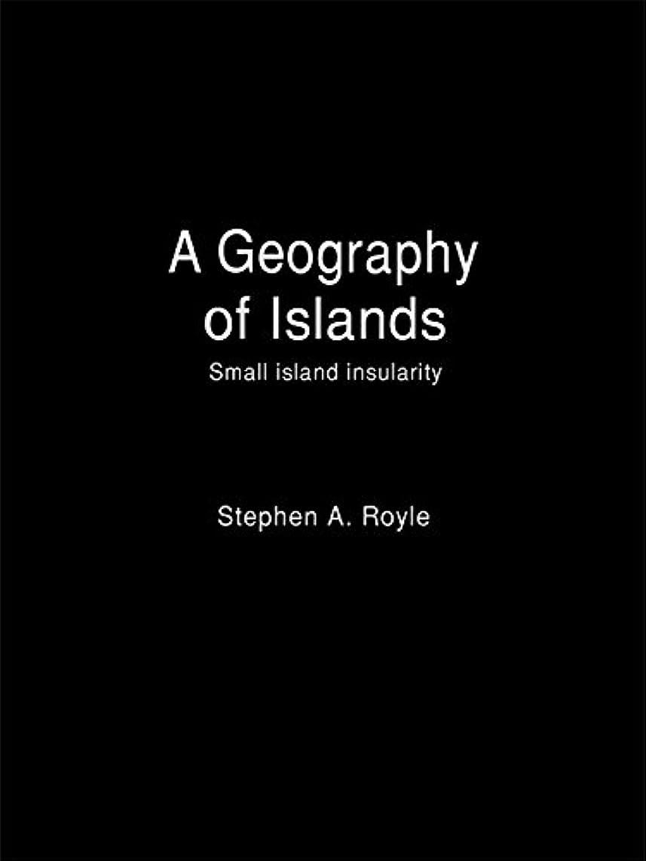 成り立つエミュレーション聴衆Geography Of Islands (English Edition)