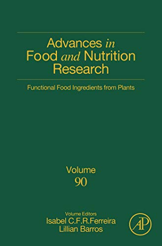 Functional Food Ingredients from Plants (ISSN Book 90) (English Edition)