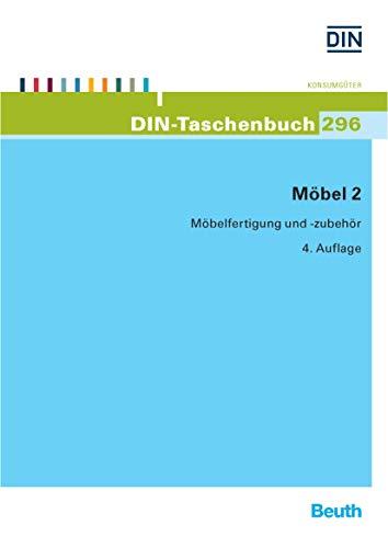Möbel 2: Möbelfertigung und -zubehör (DIN-Taschenbuch)