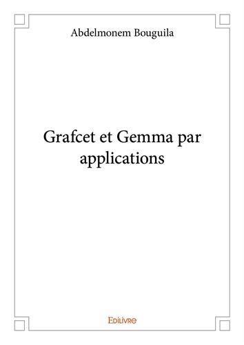 Grafcet et Gemma par applications