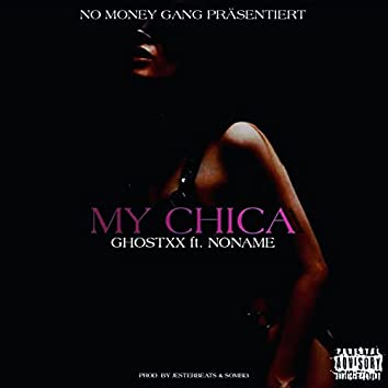My Chica (feat. NONAME)