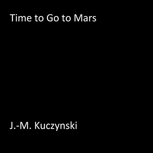 Time to Go to Mars audiobook cover art