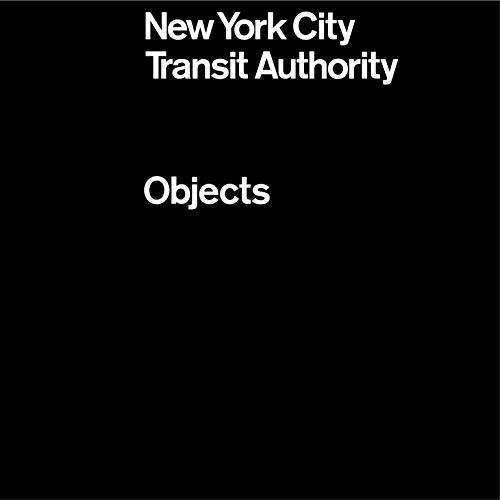 New York City Transit Authority: Objects (STANDARDS MANUA)