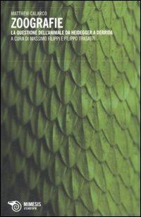 Zoografie. La questione dell'animale da Heidegger a Derrida