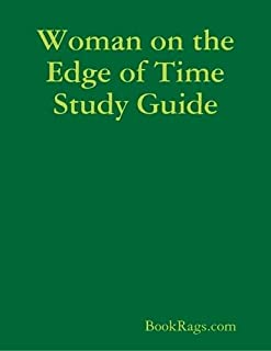 Woman on the Edge of Time Study Guide