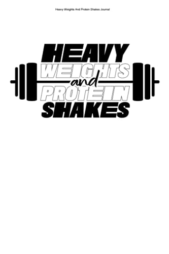 Heavy Weights And Protein Shakes Journal: 100 Pages   Graph Paper Grid Interior   Strong Trainer Workout Train Weightlifting Gym Gyms Fitness Weight Safe Sets Training ⭐