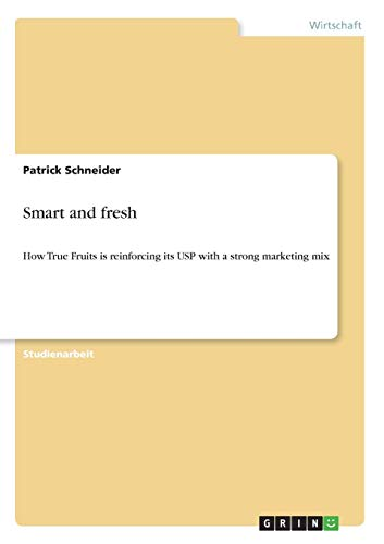 Smart and fresh: How True Fruits is reinforcing its USP with a strong marketing mix