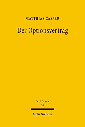 Der Optionsvertrag (Jus Privatum, Band 98)