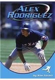 Alex Rodriguez (Sports Heroes)