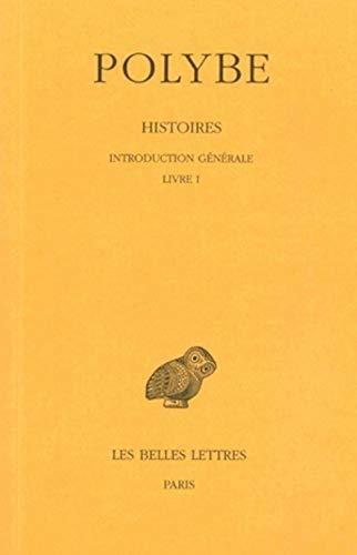 Histoires: Introduction Generale: Livre I: 1